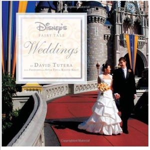 Disney's Fairytale Weddings by David Tutera